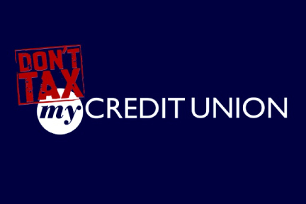 Dont tax my credit union graphic
