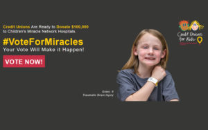 Girl with hospital wrist band that says Vote for Miracles with Credit Union for Kids Logo