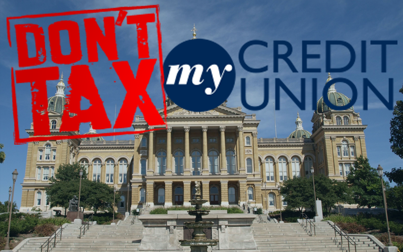 Don't Tax My CU text with Iowa Capitol Building background